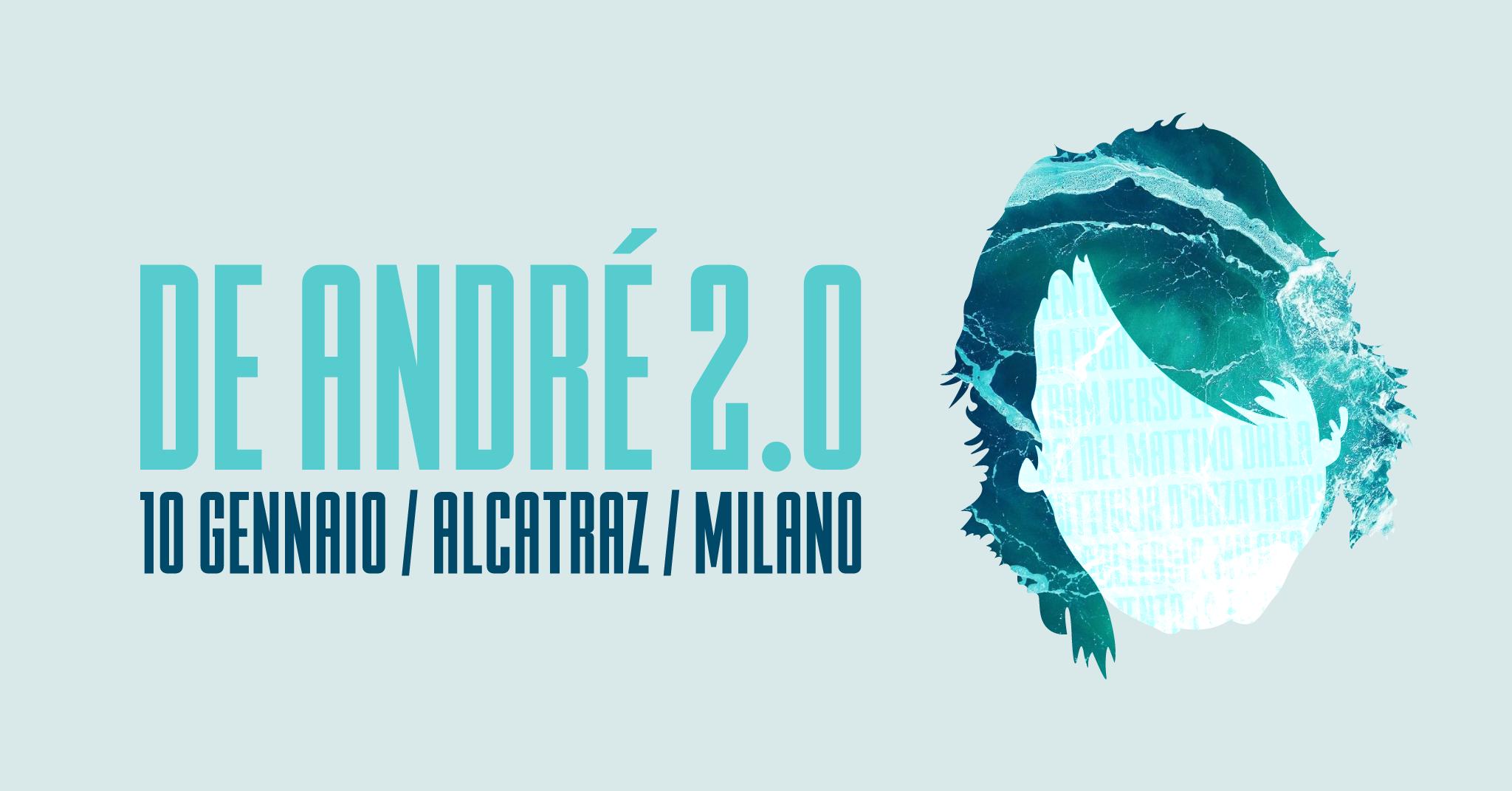 De André 2.0 - Evento FB Alcatraz - statico