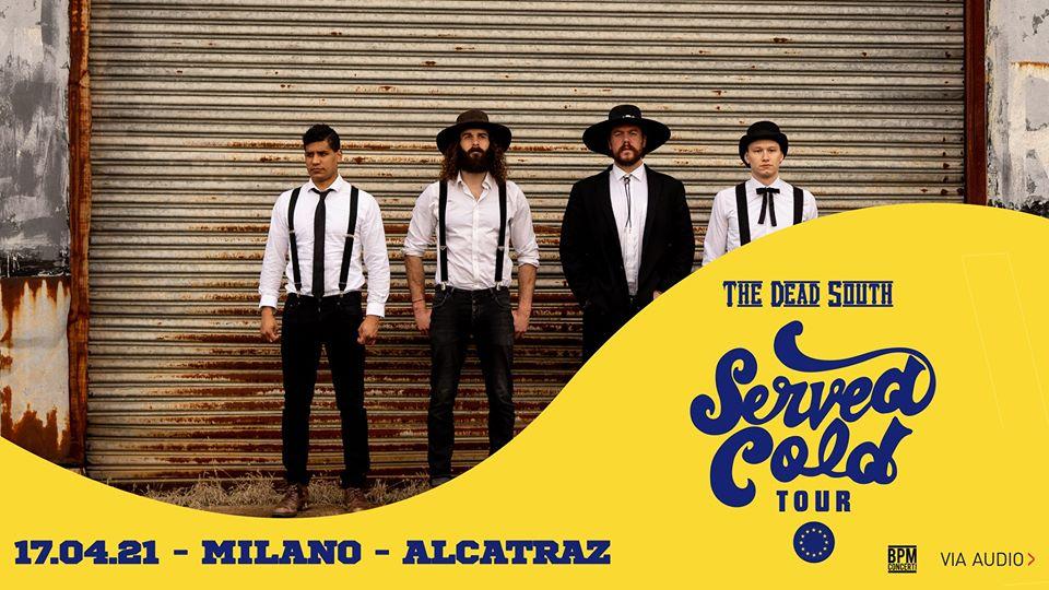 The Dead South Alcatraz Milano 17 aprile 2021 biglietti   Notizie